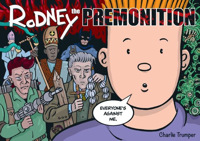 Rodney: The Premonition