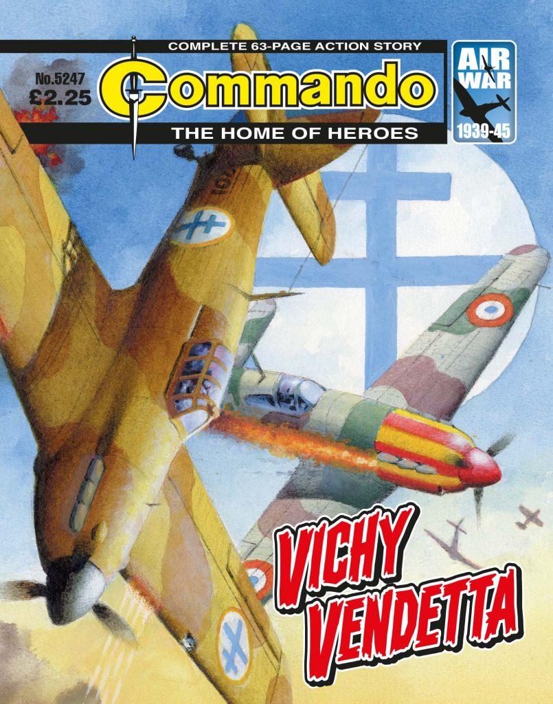 Commando 5247: Home of Heroes- Vichy Vendetta
