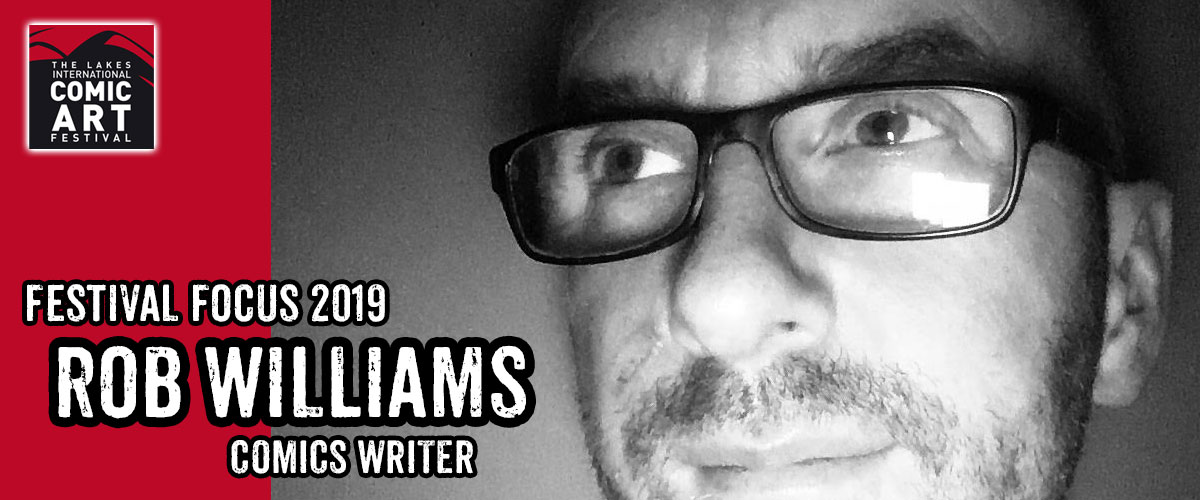 Lakes Festival Focus 2018: An Interview with Rob Williams