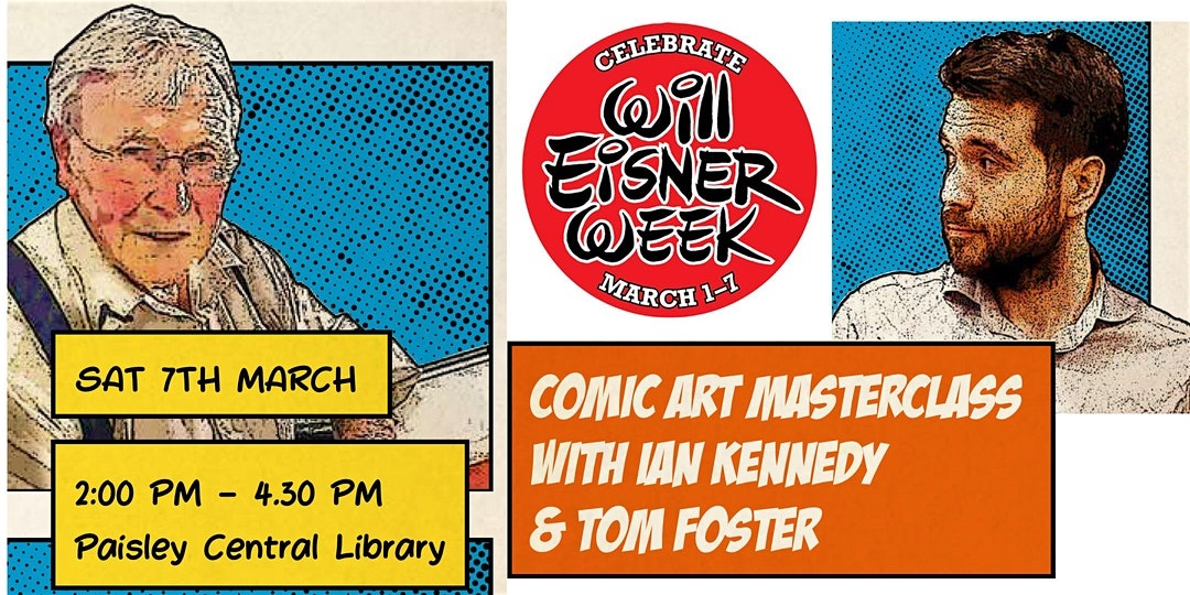 Fancy a free Comic Art Masterclass from Ian Kennedy and Tom Foster? Read on...